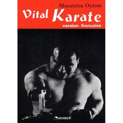 VITAL KARATE (VERSION FRANCAISE)