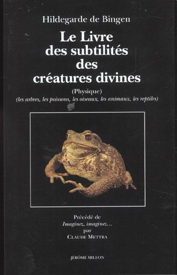 LE LIVRE DES SUBTILITES DES CREATURES DIVINES - T 2