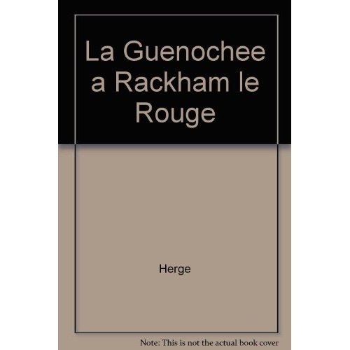 LA GUENOCHEE A RACKAM LE ROUGE