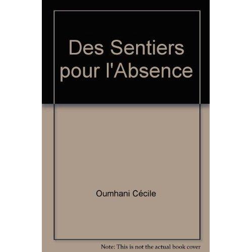 DES SENTIERS POUR L'ABSENCE