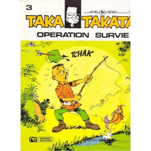 TAKA TAKATA - T4 - OPERATION SURVIE