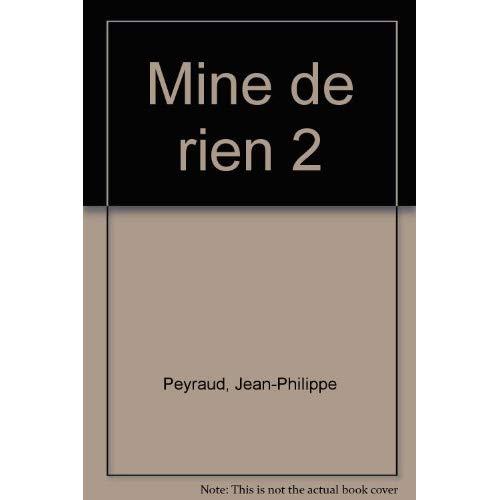 MINE DE RIEN T2 (NOUVELLE EDITION)