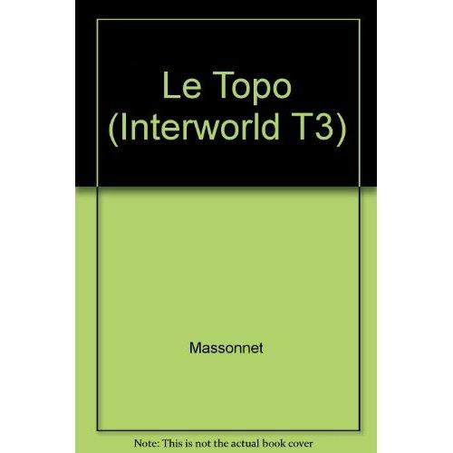 LE TOPO (INTERWORLD T3)