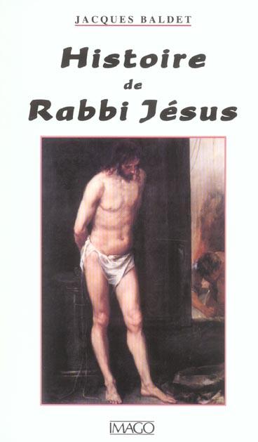 HISTOIRE DE RABBI JESUS