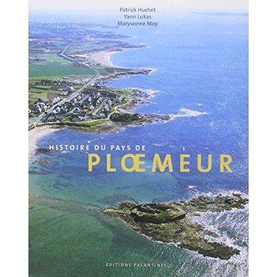 PLOEMEUR: HISTOIRE D'UNE VILLE