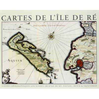 CARTES ANCIENNES DE L'ILE DE RE