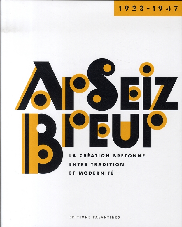 AR SEIZ BREUR 1923-1947