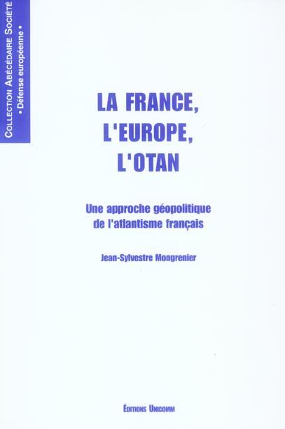 FRANCE L'EUROPE L'OTAN (LA)