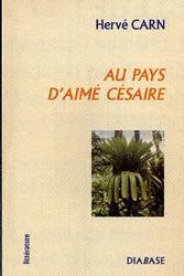 AU PAYS D'AIME CESAIRE