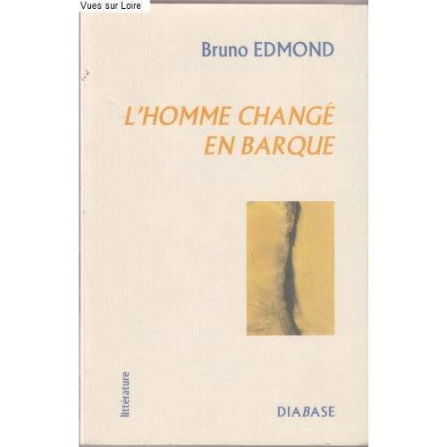 L'HOMME CHANGE EN BARQUE