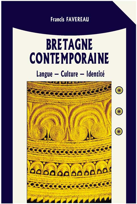 BRETAGNE CONTEMPORAINE NOUVELLE EDITION