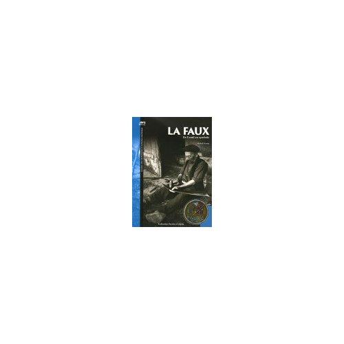 LA FAUX, DE L'OUTIL AU SYMBOLE