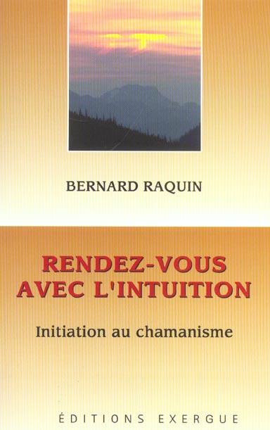 RENDEZ-VOUS AVEC L'INTUITION