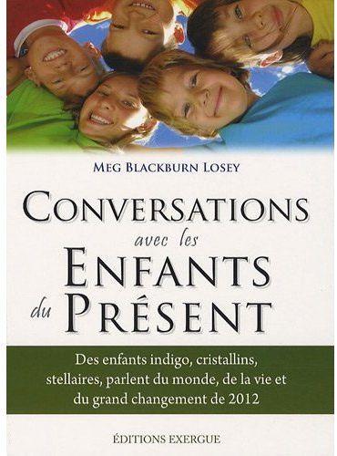CONVERSATION AVEC LES ENFANTS DU PRESENT