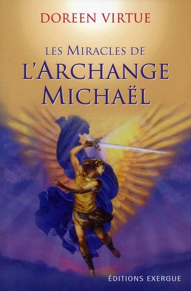 MIRACLES DE L'ARCHANGE MICHAEL (LES)