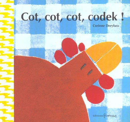 COT,COT,COT,CODEK !