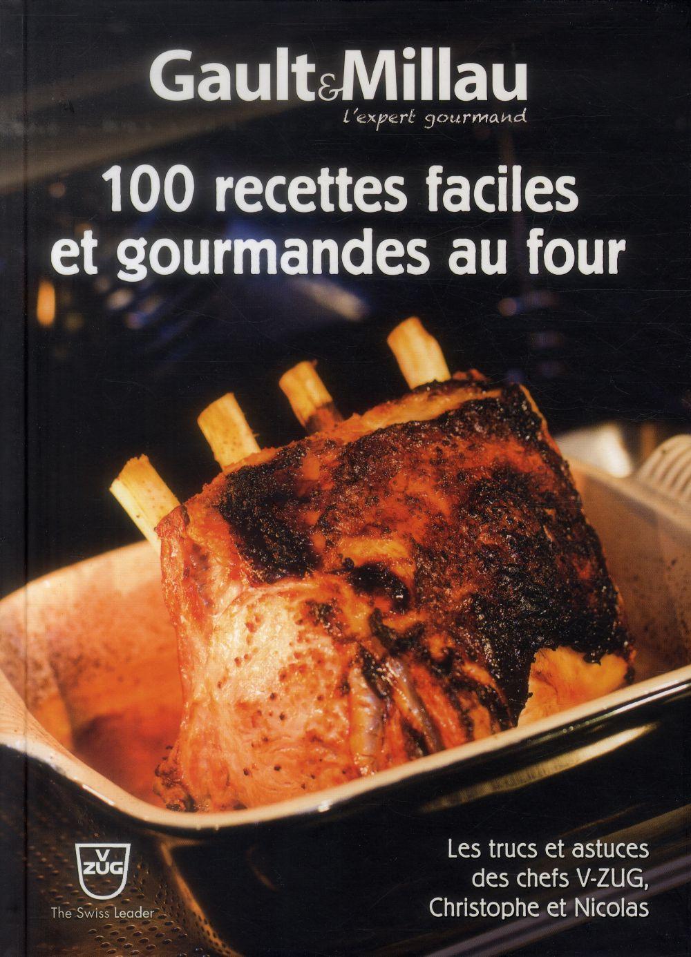 100 RECETTES FACILES ET GOURMANDES AU FOUR