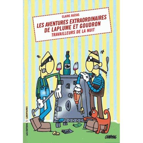 LES AVENTURES EXTRAORDINAIRES DE LAPLUME EY GOUDRON