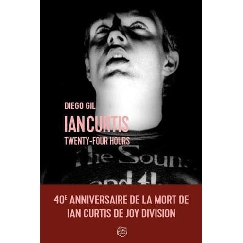 IAN CURTIS - TWENTY FOUR HOURS