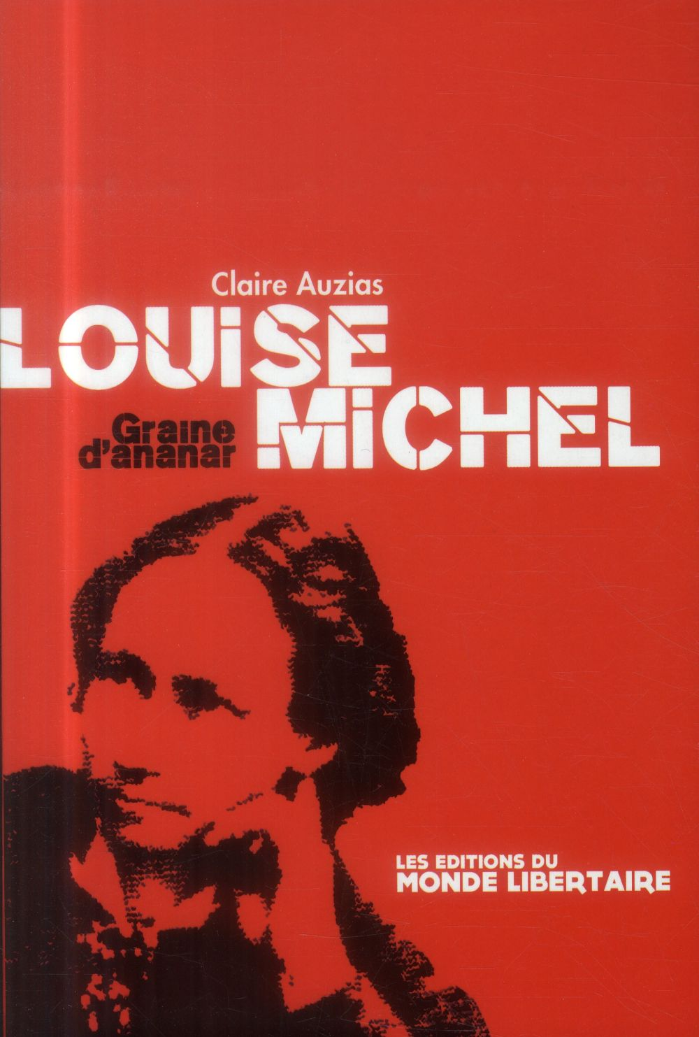 LOUISE MICHEL (NED 2014)