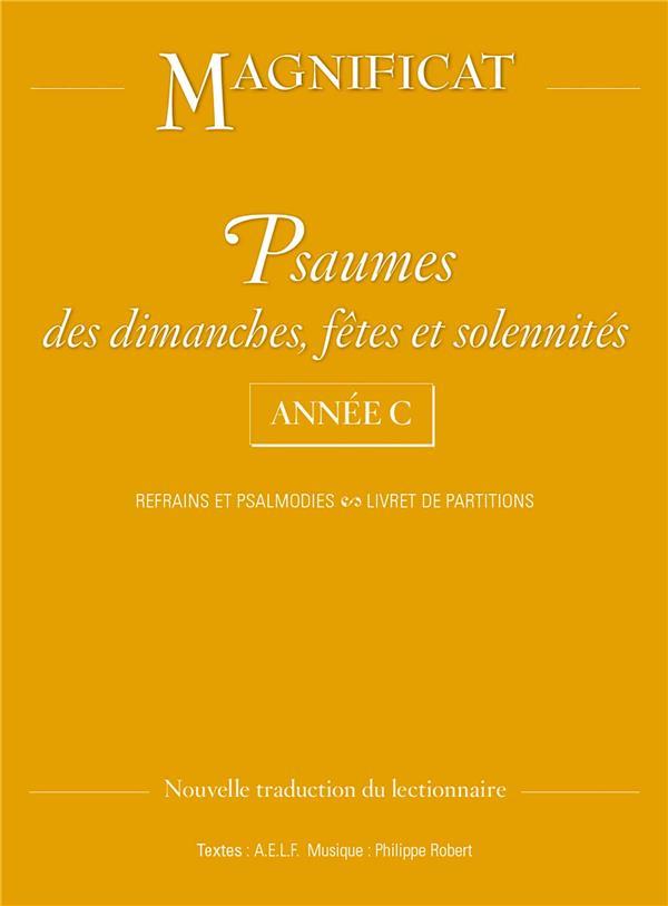 PSAUMES DES DIMANCHES, FETES ET SOLENNITES ANNEE C