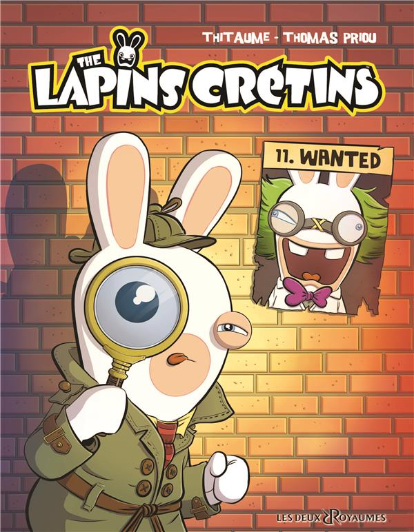 THE LAPINS CRETINS - TOME 11 - WANTED