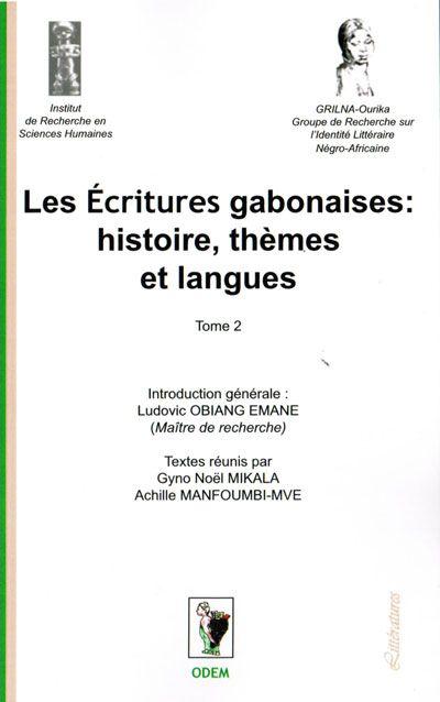 LES ECRITURES GABONAISES: HISTOIRE, THEMES ET LANGUES