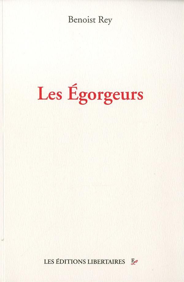 LES EGORGEURS (NED 2012)