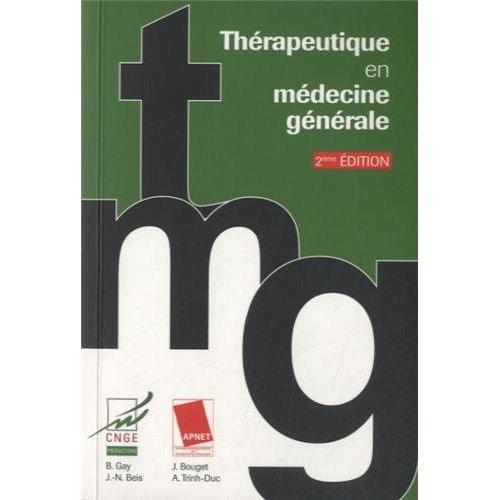 TMG THERAPEUTIQUE EN MEDECINE GENERALE 2 EDT