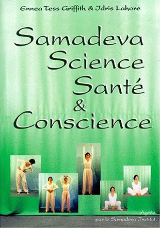 SAMADEVA SCIENCE, SANTE ET CONSCIENCE