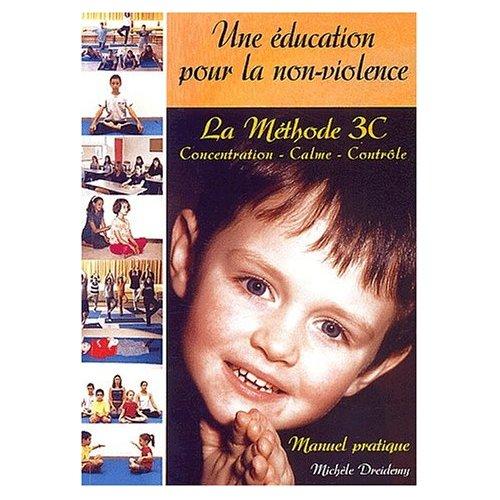 METHODE 3 C UNE EDUCATION POUR LA NON VIOLENCE