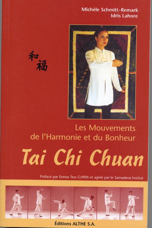 TAI CHI CHUAN - LES MOUVEMENTS DE L'HARMONIE ET DU BONHEUR