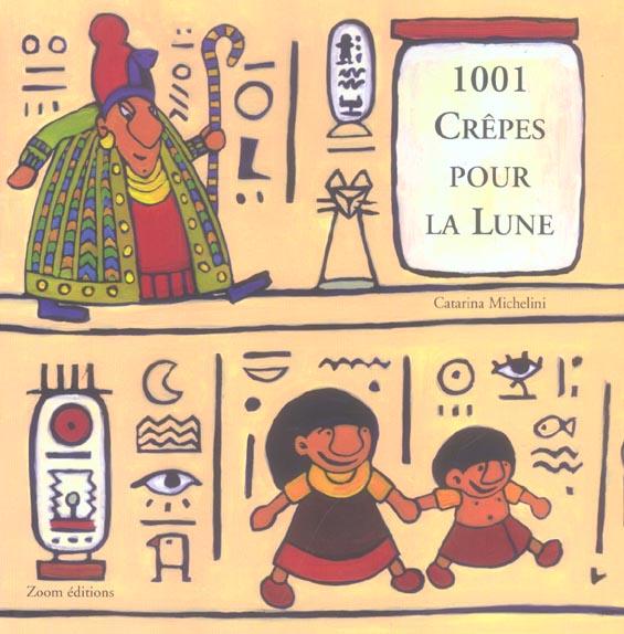 1001 CREPES POUR LA LUNE