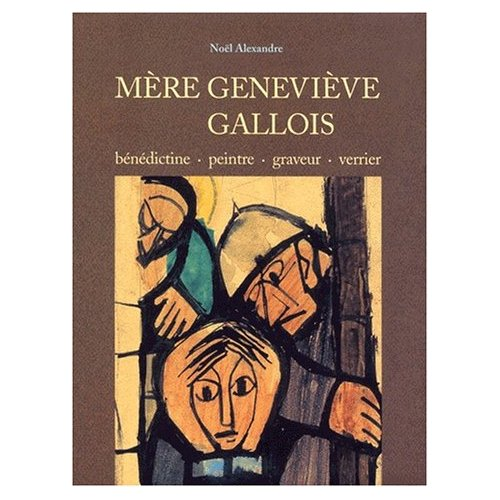 MERE GENEVIEVE GALLOIS
