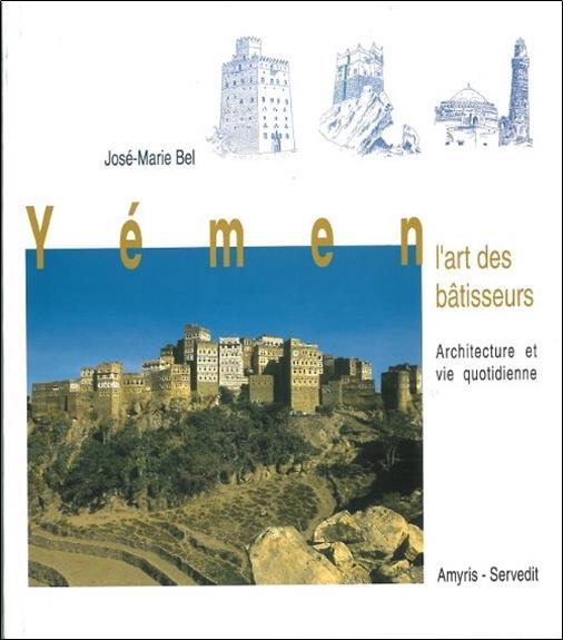 YEMEN - L'ART DES BATISSEURS