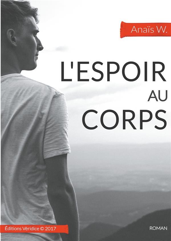 L ESPOIR AU CORPS
