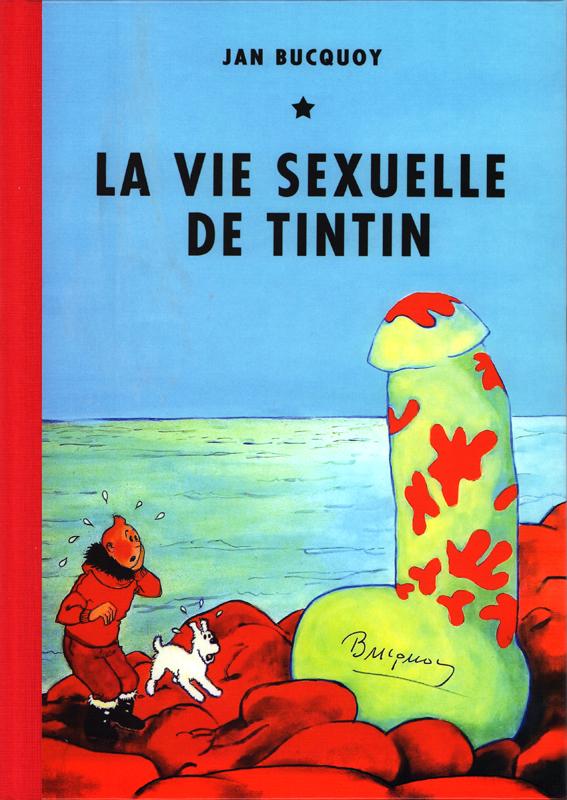 LA VIE SEXUELLE DE TINTIN