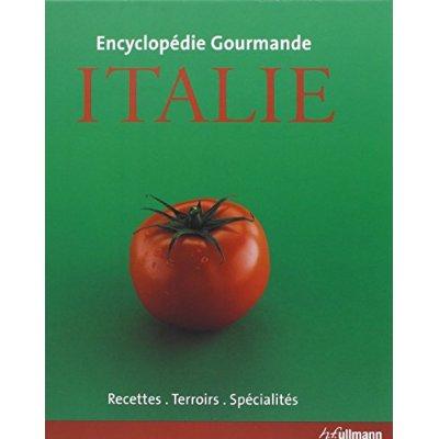 ENCYCLOPEDIE GOURMANDE ITALIE