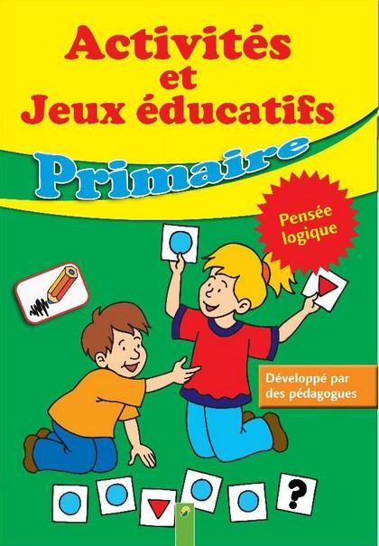PRIMAIRE ACTIVITES ET JEUX EDUCATIFS PENSEE LOGIQUE