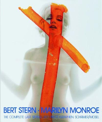 BERT STERN MARILYN MONROE COMPLETE LAST SITTING /ANGLAIS