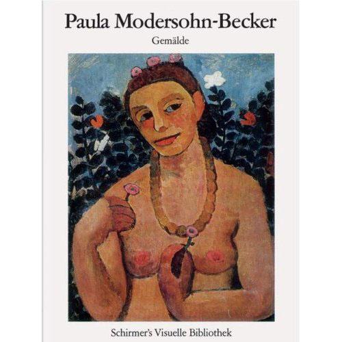 PAULA MODERSOHN-BECKER (BIBLIOTHEQUE VISUELLE) /ALLEMAND