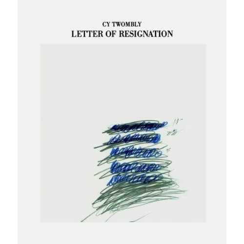 CY TWOMBLY LETTER OF RESIGNATION /ANGLAIS/ALLEMAND