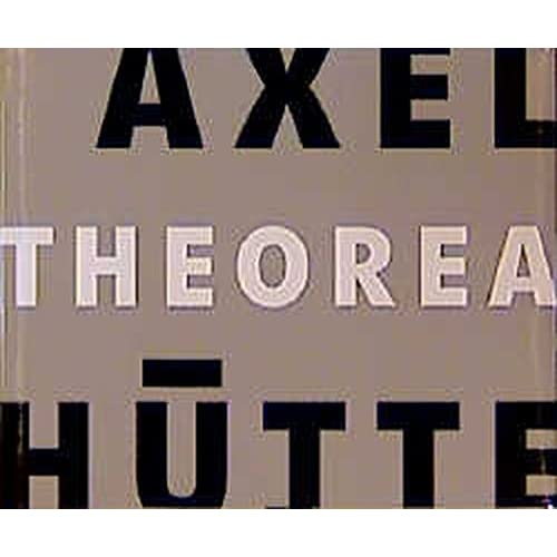 AXEL HUTTE THEOREA (HARDBACK) /FRANCAIS/ALLEMAND