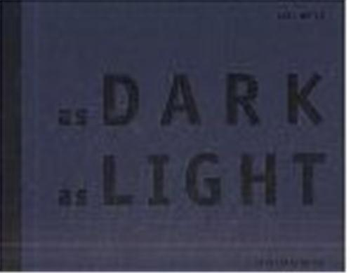AXEL HUTTE AS DARK AS LIGHT /ANGLAIS/ALLEMAND