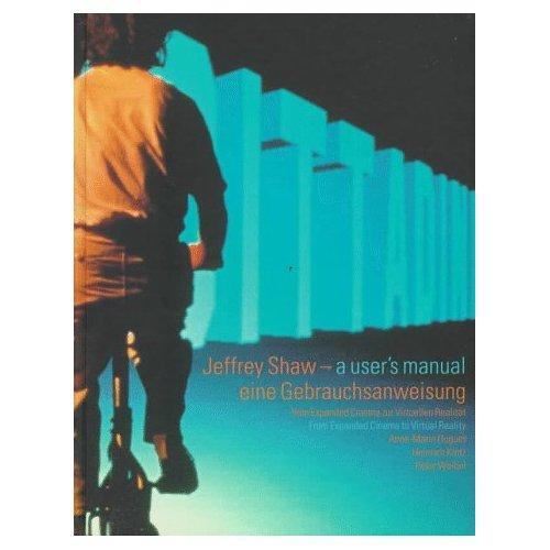 JEFFREY SHAW A USER'S MANUAL