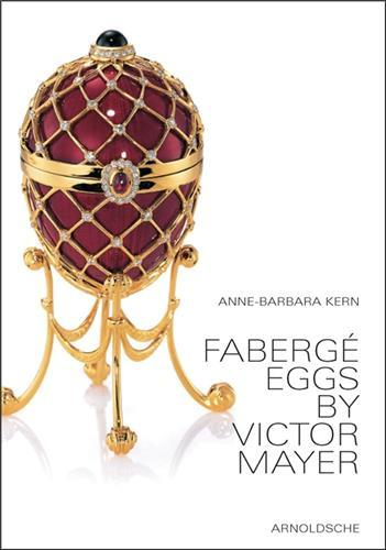 FABERGE EGGS BY VICTOR MAYER /ANGLAIS