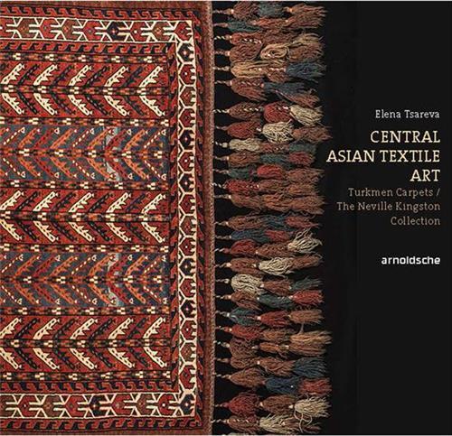TURKMEN CARPETS NEVILLE KINGSTON COLLECTION CENTRAL ASIAN TEXTILE ART /ANGLAIS