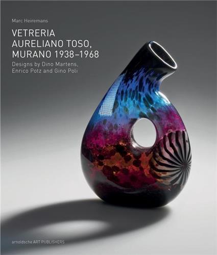 VETRERIA AURELIANO TOSO, MURANO 1938-1968 /ANGLAIS