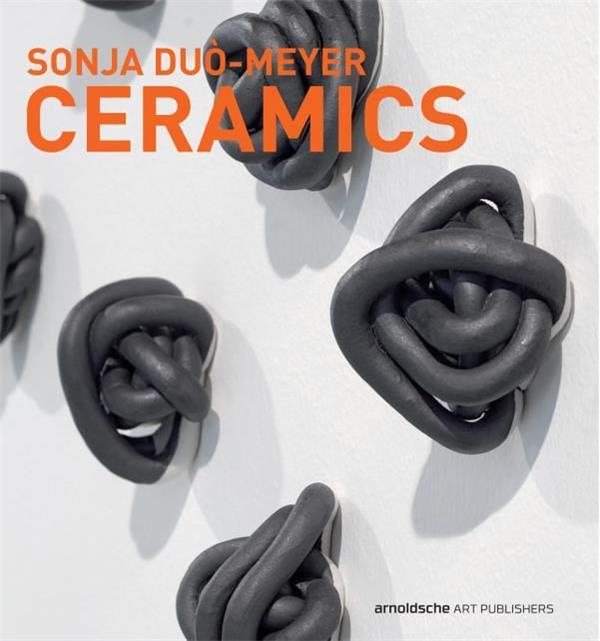 SONJA DUO-MEYER  CERAMICS /ANGLAIS/ALLEMAND