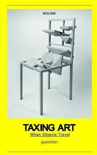 TAXING ART WHEN OBJECTS TRAVEL /ANGLAIS